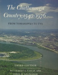 The Chattanooga Country - 1540-1976